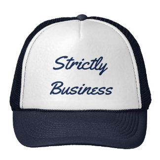 Strictly Business Trucker Hat