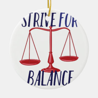 Strive For Balance Round Ceramic Decoration