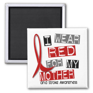 Stroke I WEAR RED FOR MY MOTHER 37 Square Magnet