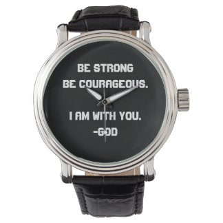 Strong and Courageous Wristwatches