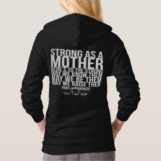 STRONG AS A MOTHER- hoodie