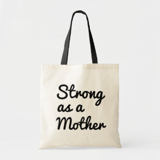 Strong as a mother women's tote bag for mom