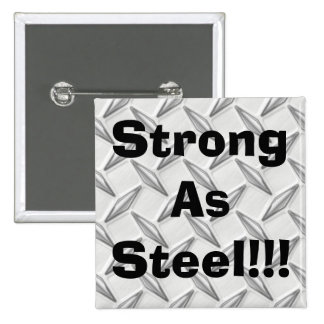 Strong As Steel!!! 15 Cm Square Badge