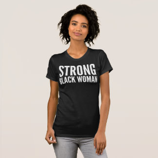 Strong Black Woman Typography T-Shirt