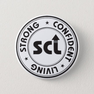 Strong Confident Living 6 Cm Round Badge