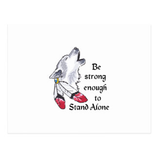 STRONG ENOGH TO STAND ALONE POSTCARD