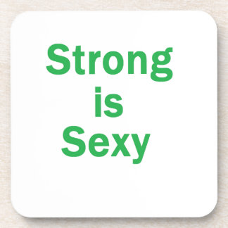 Strong is sexy- Green Drink Coasters