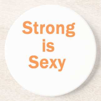 Strong is sexy- orange coasters