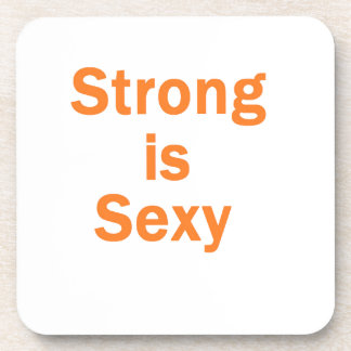 Strong is sexy- orange drink coaster