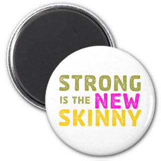 Strong is the New Skinny - Sketch Magnet