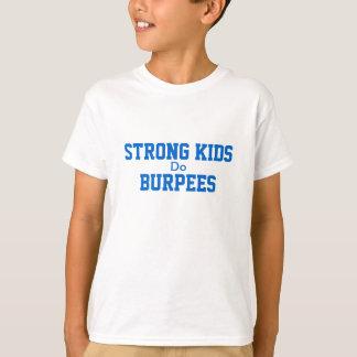 Strong kids do... T-Shirt