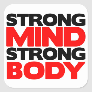 Strong Mind Strong Body Square Sticker