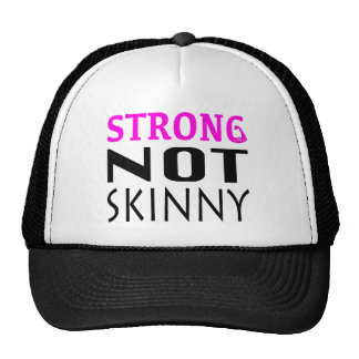 STRONG not Skinny Cap