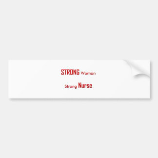 Strong Nurse Bumper Sticker