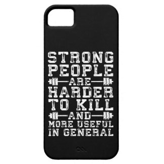 Strong People Are Harder To Kill - Workout iPhone 5 Cover
