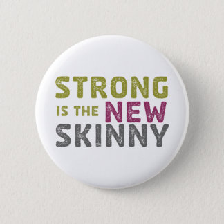 Stronge is the New Skinny - Sketch 6 Cm Round Badge