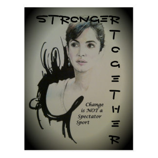 Stronger Together Change is not a spectator sport Postcard