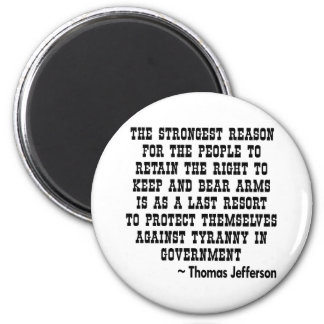 Strongest Reason To Keep & Bear Arms TYRANNY 6 Cm Round Magnet