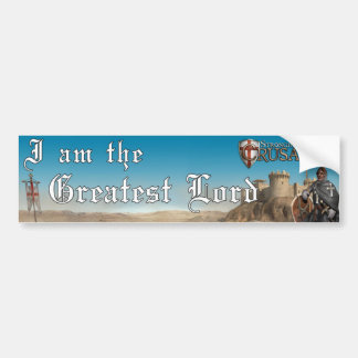 Stronghold Crusader - Greatest Lord 1 Bumper Sticker