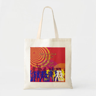 Strut Your Funky Stuff Tote Bag