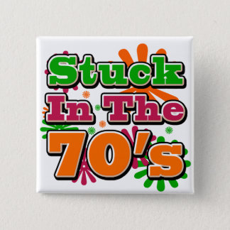 Stuck in the 70's 15 cm square badge