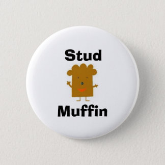 Stud Muffin Button