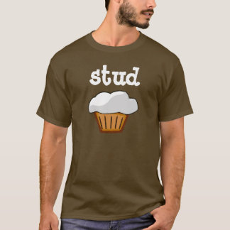 Stud Muffin, Chocolate Brown and White Funny Shirt