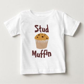 Stud Muffin Cute Baby T-Shirt
