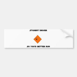 """""""Student Driver, Run Away"""" Bumper Sticker"""