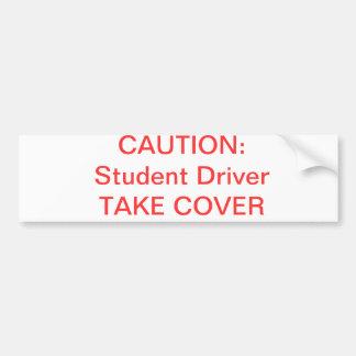 Student Drivers! Bumper Sticker