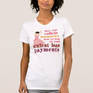 Student Loan Memories T-Shirt