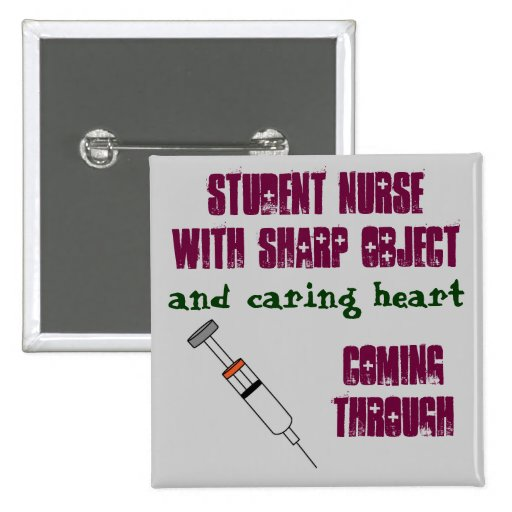 Student nurse with syringe pinback buttons