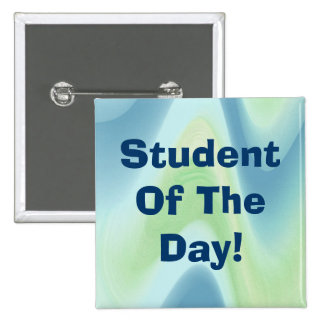Student Of The Day! Abstract 010 15 Cm Square Badge