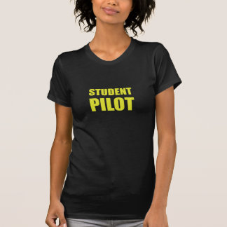 Student Pilot Caution T-Shirt