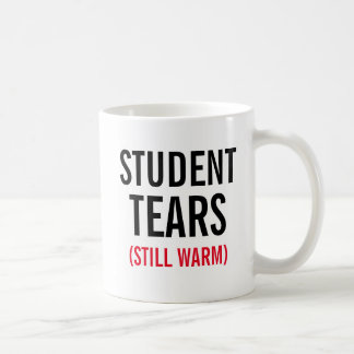 Student Tears Still Warm Coffee Mug