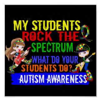 Students Rock The Spectrum Autism Poster