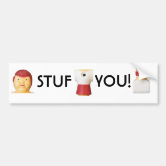 Stuf You Bumper Sticker