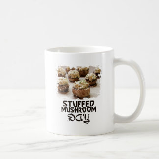 Stuffed Mushroom Day - Appreciation Day Coffee Mug