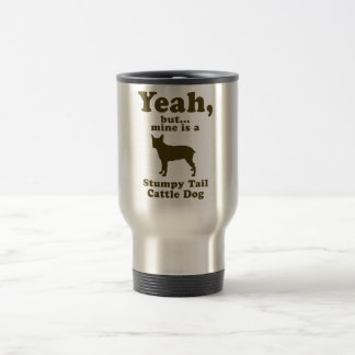 Stumpy Tail Cattle Dog Stainless Steel Travel Mug
