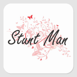 Stunt Man Artistic Job Design with Butterflies Square Sticker