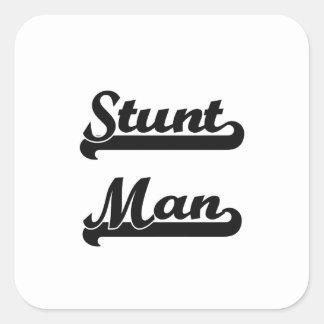 Stunt Man Classic Job Design Square Sticker