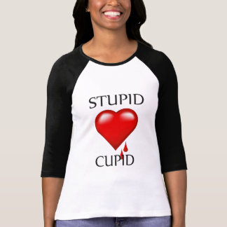 Stupid Cupid Bleeding Heart Ladies Raglan T-shirt