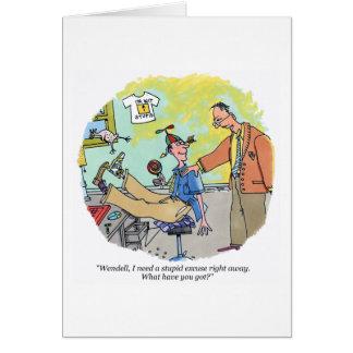 Stupid Excuse cartoon greeting card