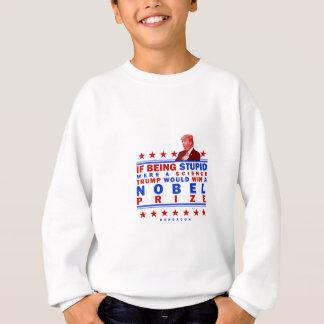 Stupid Nobel Sweatshirt