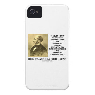 Stupid People Are Generally Conservative Quote Case-Mate iPhone 4 Cases