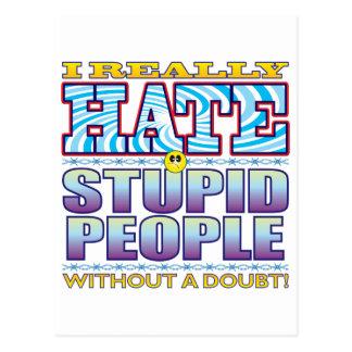 Stupid People Hate Face Postcard