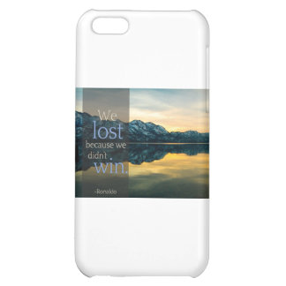 """Stupid Quotes """"We lost because we didn't win"""" iPhone 5C Covers"""