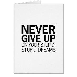 Stupid Stupid Dreams Card