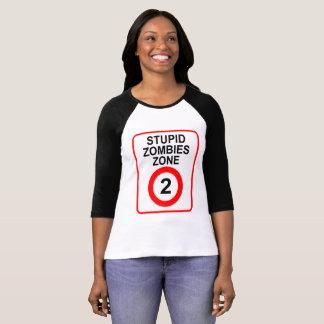 Stupid Zombies Zone T-Shirt