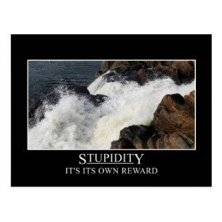 Stupidity is its own reward postcard